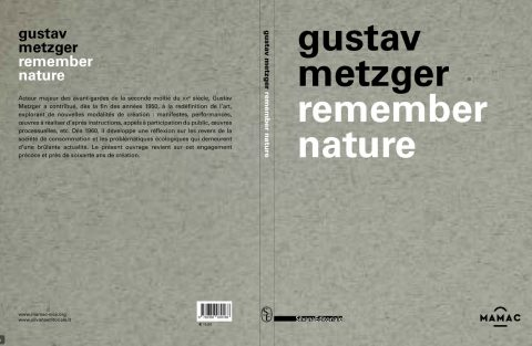 Gustav Metzger, remember nature