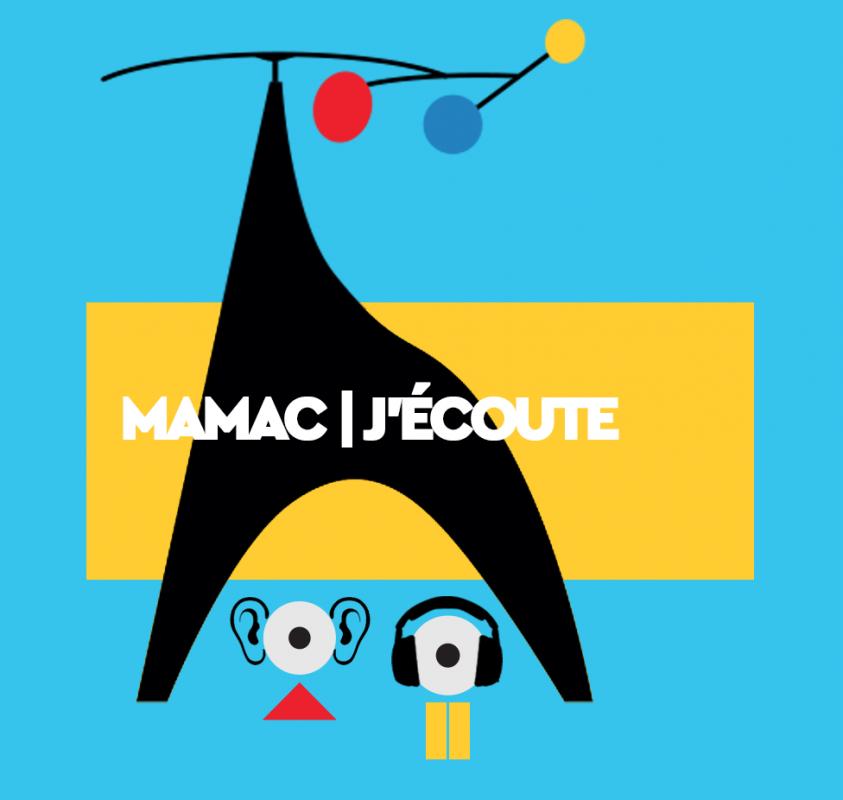 MAMAC | J'ECOUTE : contenu interactif